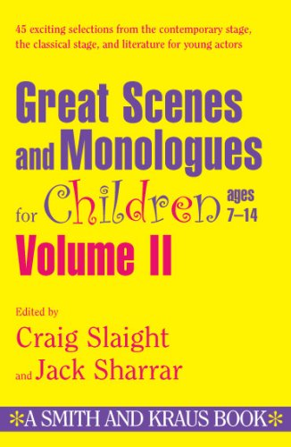 Great Scenes And Monologues For Children Ages 7-14 (Young Actors Series) Vol. II