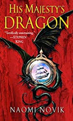 His Majesty's Dragon: A Novel of Temeraire