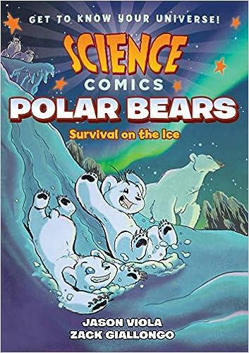 Polar Bears Science Comics Survival on the Ice