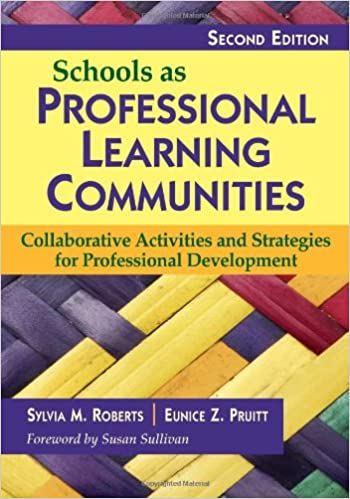 Book Schools as Professional Learning Communities: Collaborative Activities and Strategies for Professional Development