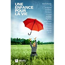 Une enfance pour la vie (French Edition)