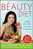 The Beauty Diet: Looking Great has Never Been So