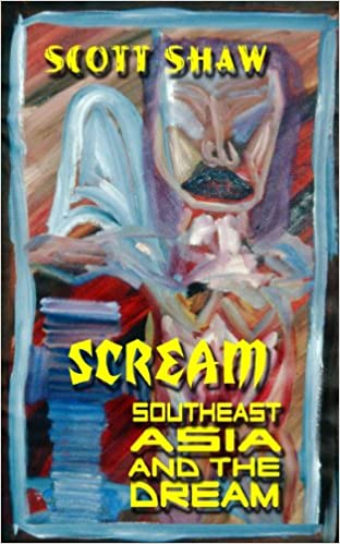 Scream: Southeast Asia and the Dream