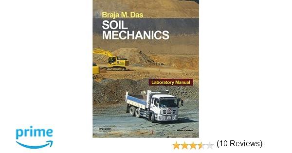 Soil mechanics laboratory manual braja das 9780190209667 amazon soil mechanics laboratory manual braja das 9780190209667 amazon books fandeluxe Image collections