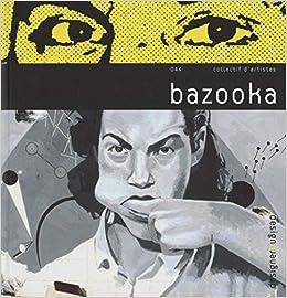 Bazooka : Edition bilingue français-anglais