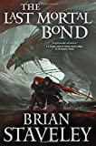 The Last Mortal Bond (Chronicle of the Unhewn Throne)