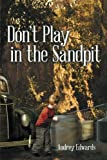img - for Don t Play in the Sandpit book / textbook / text book
