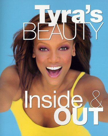 By Tyra Banks   Tyras Beauty Inside   Out  1998 04 08   Paperback