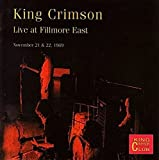 Live at Fillmore East, November 21 & 22, 1969 by King Crimson