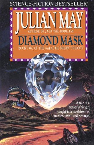 - Diamond Mask (Galactic Milieu Book 2)