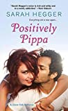 Positively Pippa (The Ghost Falls Series)