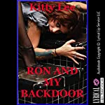 Ron and My Backdoor (A Tail of Cuckolding): A First Anal Sex Erotica Story | Kitty Lee
