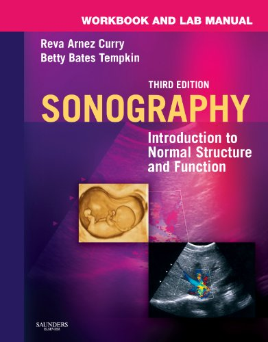 Sonography: Introduction to Normal Structure and Function