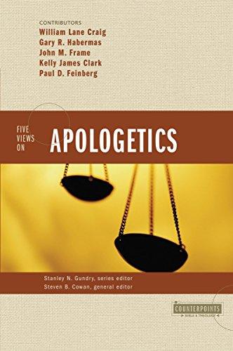 Five Views Of Apologetics
