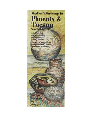 MapEasy's Guidemap to Phoenix & Tucson, - Tucson Outlets In