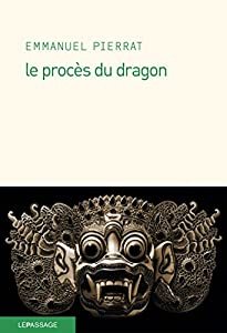 """Afficher """"Le procès du dragon"""""""