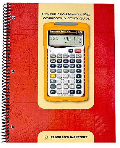(Calculated Industries 2140 Construction Master Pro Workbook and Study Guide)
