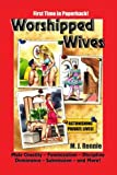 Worshipped Wives