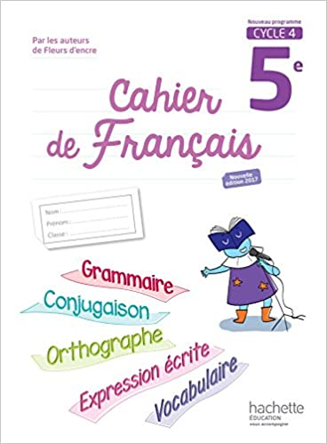 Amazon Fr Cahier De Francais Cycle 4 5e Ed 2017