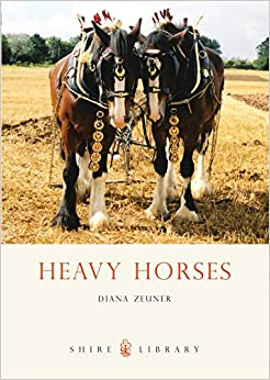 Heavy Horses (Shire Library)