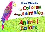 Animal Colors (Spanish/English), Brian Wildsmith, 1595721592