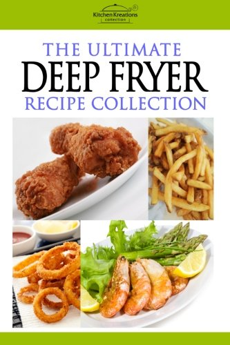 The Ultimate Deep Fryer Recipe Collection image
