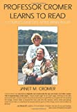 Professor Cromer Learns to Read, Janet M. Cromer, 1449064205
