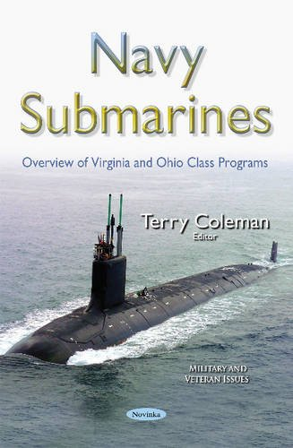 Us Navy Virginia Class Submarine - Navy Submarines: Overview of Virginia and Ohio Class Programs (Military and Veteran Issues)