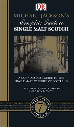 Michael Jackson's Complete Guide to Single Malt Scotch, 7th Edition by Dominic Roskrow, Gavin D. Smith