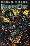 Frank Miller Robocop No. 9