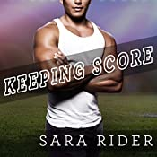 Keeping Score: Perfect Play Series, Book 2   Sara Rider