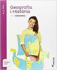 GEOGRAFIA I HISTORIA SERIE DESCOBREIX 2 ESO SABER FER