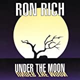 Under the Moon by Rich, Ron (2000-10-17?