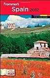 Frommer's Spain 2012, Darwin Porter, 1118017293