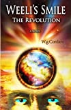 img - for Weeli's Smile: The Revolution book / textbook / text book