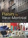 Plaisirs du vieux Montréal par Ulysse