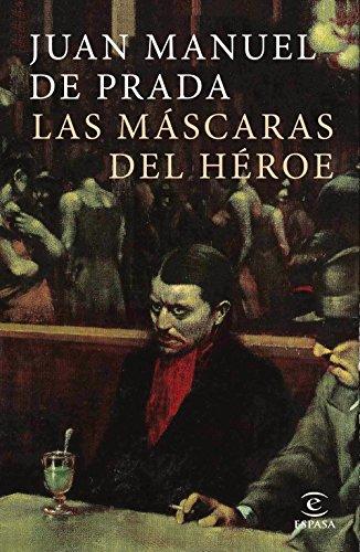 Las máscaras del heroe