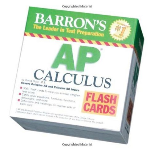 Barron's AP Calculus Flash Cards: Covers Calculus AB and BC topics (Barron's: The Leader in Test Preparation)