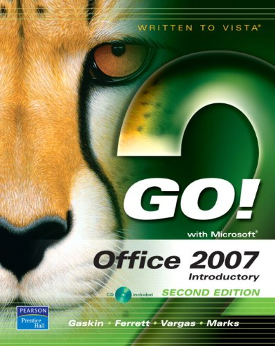 GO! with Office 2007 Introductory (Go With Microsoft 2007)