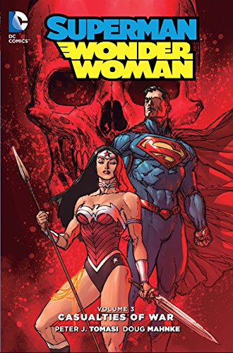 (Superman/Wonder Woman Vol. 3: Casualties of)