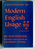 A Dictionary of Modern English Usage, Henry W. Fowler, 0195001540