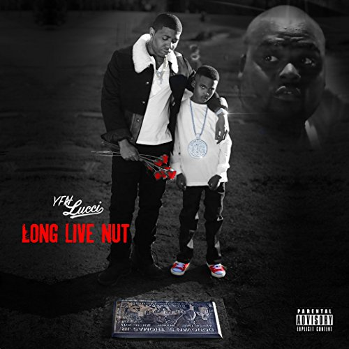 Long Live Nut [Explicit]