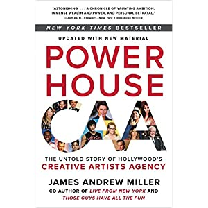 Powerhouse-The-Untold-Story-of-Hollywoods-Creative-Artists-Agency-Paperback--29-Jun-2017