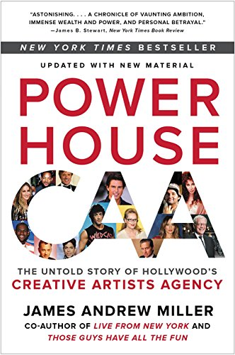 Powerhouse: The Untold Story of Hollywood's Creative Artists Agency from CUSTOM HOUSE