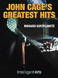 John Cage's Greatest Hits