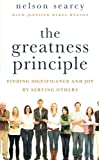 The Greatness Principle, Nelson Searcy and Jennifer Dykes Henson, 0801014662
