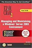 Managing and Maintaining a Windows Server 2003 Environment, Ed Tittel and Kalani Kirk Hausman, 0789729466