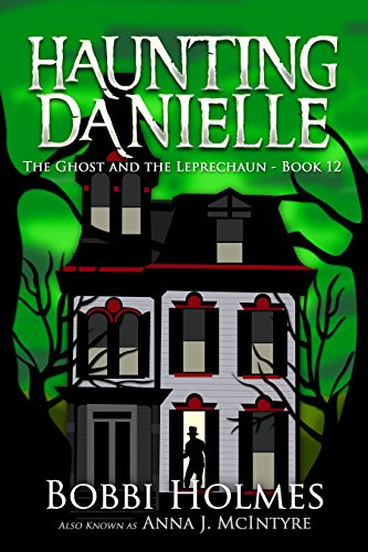 the-ghost-and-the-leprechaun-haunting-danielle-book-12