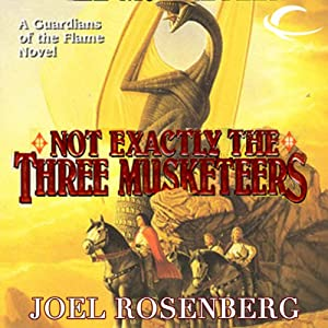 Not Exactly the Three Musketeers Audiobook