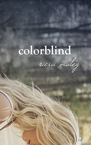 Colorblind by [Maley, Siera]
